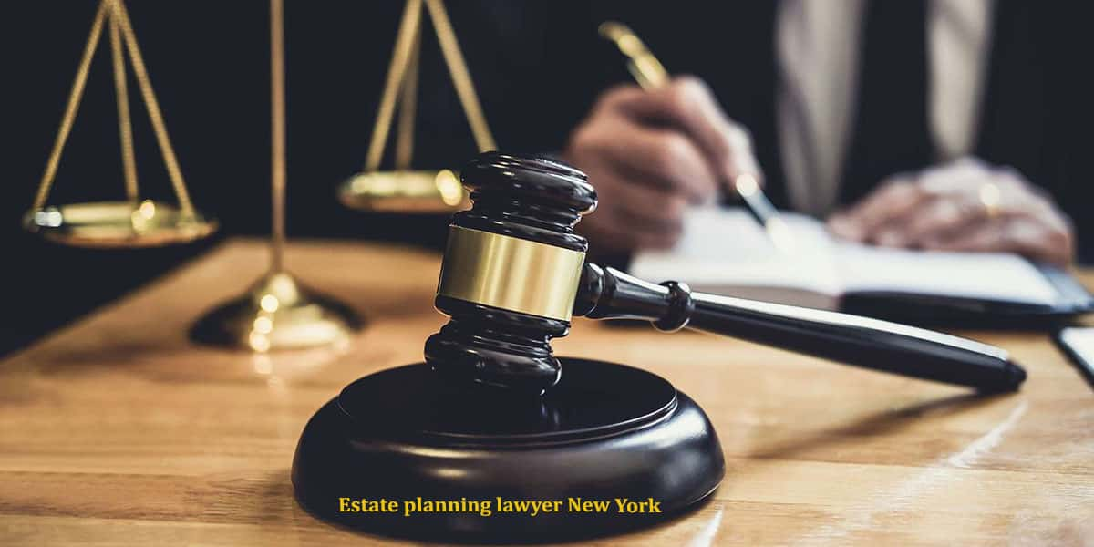 You are currently viewing Estate planning lawyer New York
